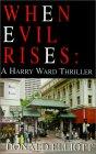 When Evil Rises