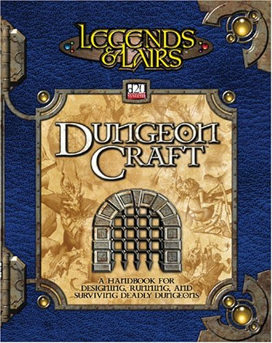 Dungeoncraft (Legends & Lairs, d20 System)