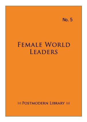 female-world-leaders-postmodern-library-series-volume-5