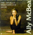 Ally McBeal: The Totally Unauthorized Guide
