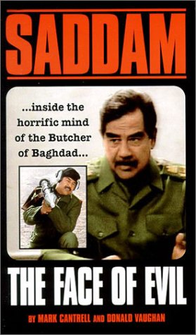 Saddam Hussein: The Face of Evil