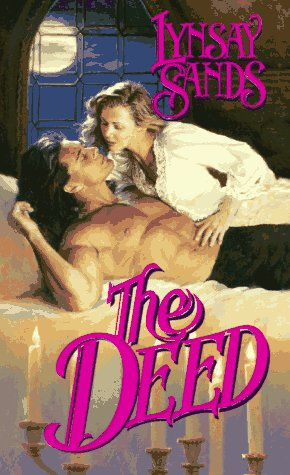The Deed Deed 1 By Lynsay Sands