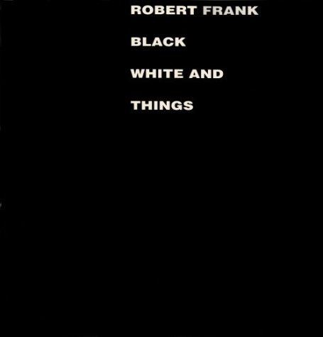 Black White and Things