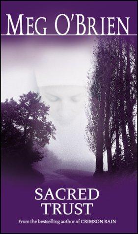 Sacred Trust by Meg O'Brien