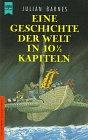 Eine Geschichte der Welt in 10½ Kapiteln