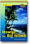 Adventure Guide: Hawaii The Big Island (Adventure Guides Series)
