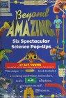 Beyond Amazing: Six Spectacular Science Pop-Ups