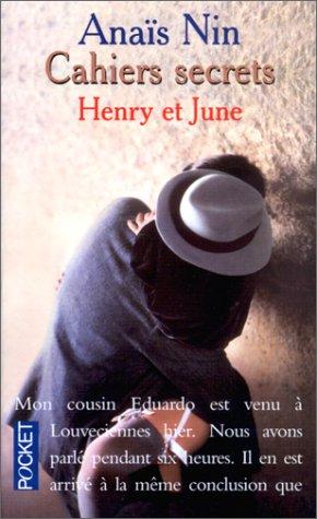 Cahiers Secrets: Henry et June (1931-1932)