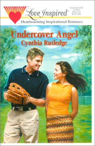 Undercover Angel by Cynthia Rutledge