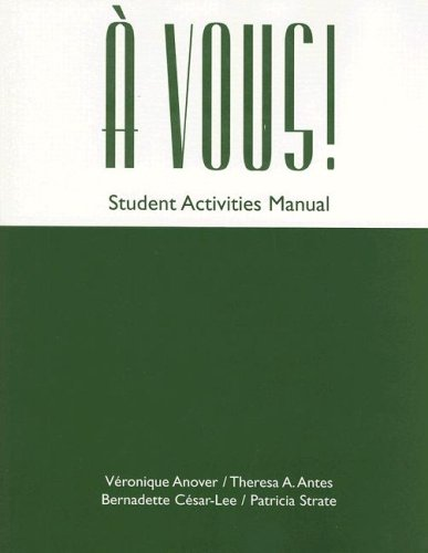 A Vous! an Introductory Course: Student Activities Manual