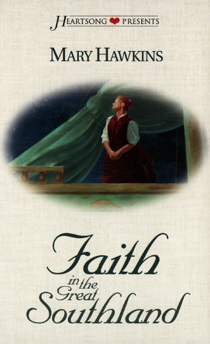 Faith in the Great Southland (Great Southland, #1)