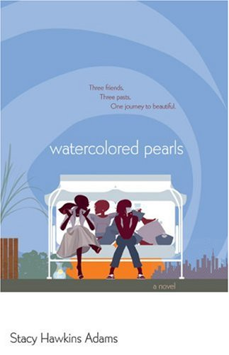 Watercolored Pearls (Spirit and Soul #3)