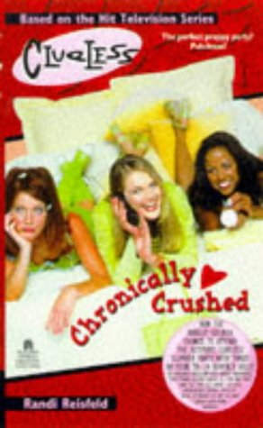 Chronically Crushed (Clueless, #14)