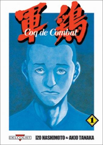 Coq De Combat, Tome 1 (Shamo, #1)