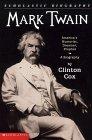 Mark Twain: America's Humorist, Dreamer, Prophet