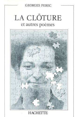 La Clôture et Les Autres Poèmes