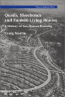Quads, Shoeboxes, and Sunken Living Rooms: A History of Los Alamos Housing