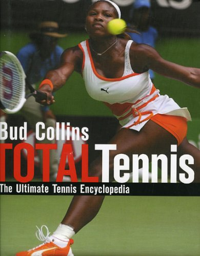 Total Tennis, Revised: The Ultimate Tennis Encyclopedia