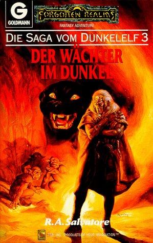 Der Wächter im Dunkel (Die Saga vom Dunkelelf, #3)