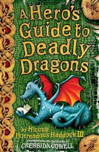 A heros guide to deadly dragons by cressida cowell 1950067 ccuart Image collections