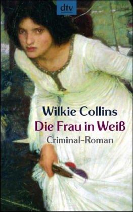 Die Frau in Weiß : Criminal-Roman