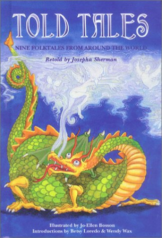 Told Tales: Nine Folktales from Around the World