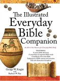 The Illustrated Everyday Bible Companion: An All-In-One Resource for Everyday Bible Study
