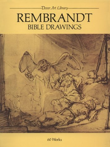 Rembrandt Bible Drawings: 60 Works