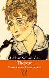 Therese. Chronik eines Frauenlebens by Arthur Schnitzler