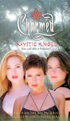 Mystic Knoll (Charmed, #28)