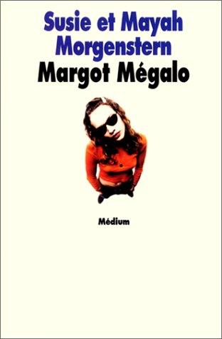 Margot Mégalo