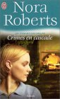 Crimes en cascade by J.D. Robb