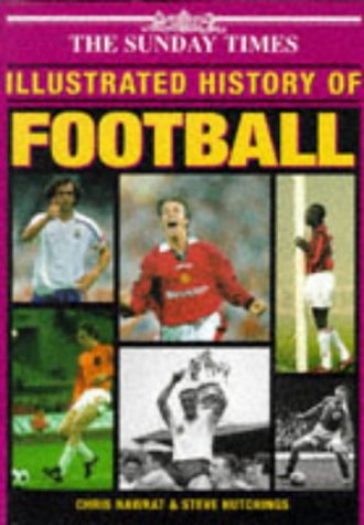 """Sunday Times"" Illustrated History Of Football"