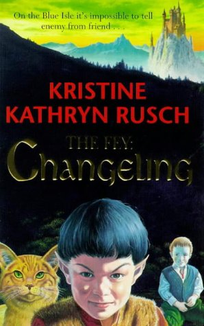 The Changeling by Kristine Kathryn Rusch