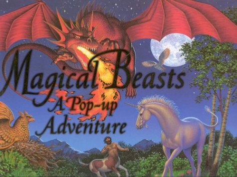Magical Beasts: A Pop Up Adventure