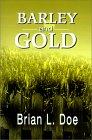 Barley and Gold