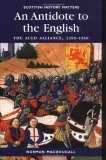 An Antidote to the English: The Auld Alliance 1295-1560