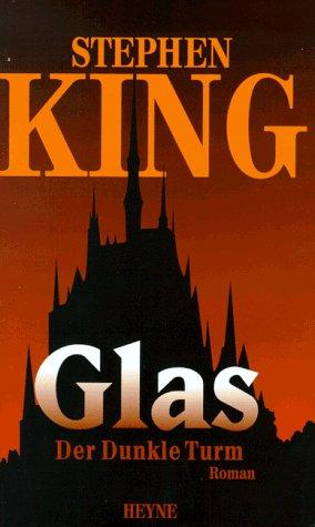 Glas (Der dunkle Turm, #4)
