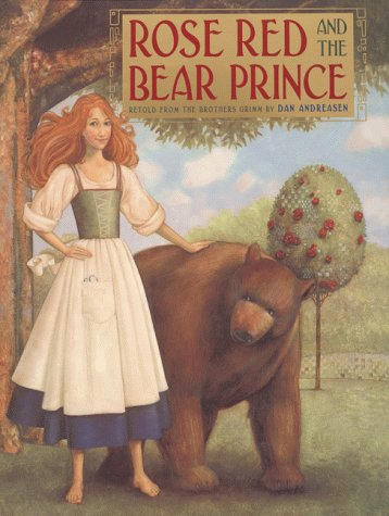 Rose Red and the Bear Prince by Dan Andreasen