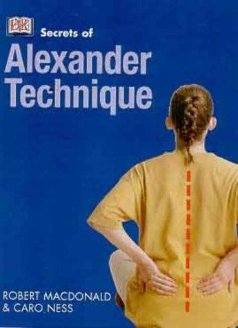 Secrets Of Alexander Technique