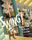 Musichound Swing!: The Essential Album Guide [With Rounder Records CD]