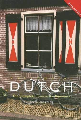 Colloquial Dutch The Complete Course For Beginners By Bruce C