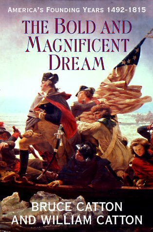 The Bold and Magnificent Dream
