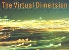 Virtual Dimension:: Architecture, Representation, and Crash Culture