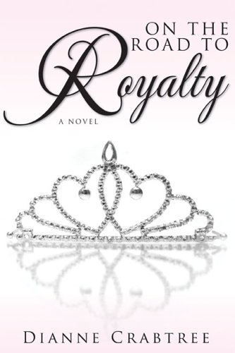 On the Road to Royalty