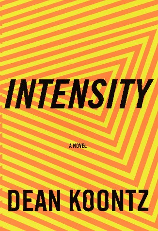 Intensity by Dean Koontz