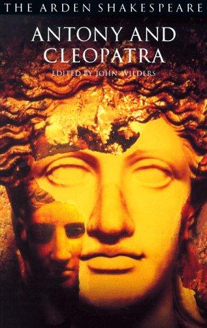 Antony and Cleopatra (The Arden Shakespeare)