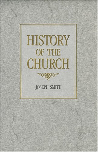 History of the Church by Joseph Smith Jr.