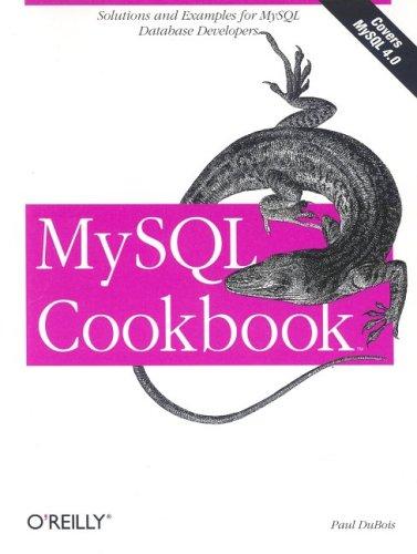 MySQL Cookbook by Paul DuBois