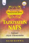 Tazkiyatun Nafs: Intisari Ihya Ulumuddin